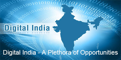 Digital India - A Plethora of                                           Opportunities