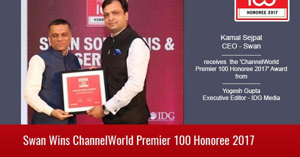 Kamal Sejpal (CEO - Swan) receives  the 'ChannelWorld Premier 100 Honoree 2017' Award from Yogesh Gupta (Executive Editor - IDG Media)