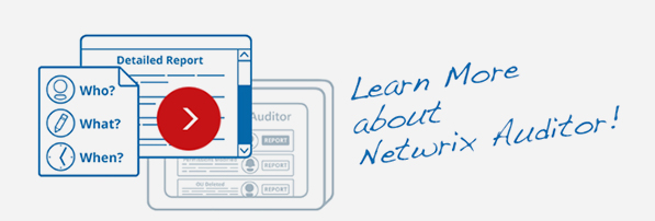 Learn more about Netwrix Auditor