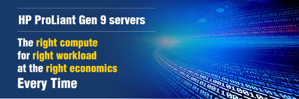 HP ProLiant Gen 9 servers - The right compute for the right workload at the right economics Every Time
