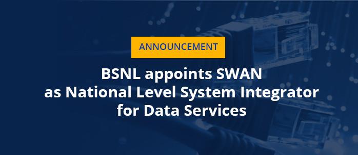 BSNL & Swan National Level System Integrator