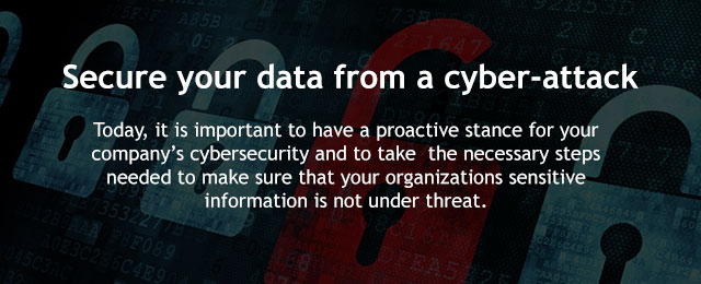 Secure your data from a cyber-attack